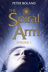 "Giveaway: Win an e-Book Version of ""The Spiral Arm"" by Peter Boland"