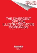 The Divergent Movie Companion is Ready For Pre-Order