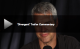 Neil Burger Provides Commentary to the DIVERGENT Trailer With MTV